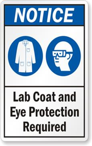 lab coat and eye protection required